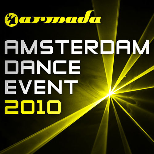 Armada - Amsterdam Dance Event 2010 by Various Artists