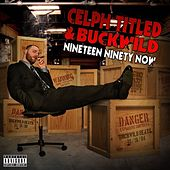 Play & Download Nineteen Ninety Now by Celph Titled | Napster