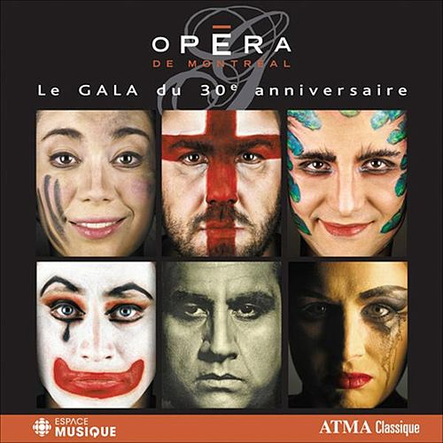 Play & Download Le Gala du 30e anniversaire by Various Artists | Napster