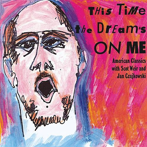 Play & Download This Time the Dream's on Me by Various Artists | Napster