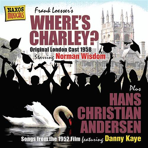 Play & Download Where's Charley? (Original London Cast 1958) by Various Artists | Napster
