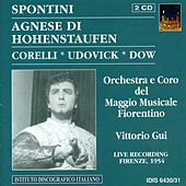 Play & Download Spontini, G.: Agnes Von Hohenstaufen [Opera] (Udovick) (1954) by Various Artists | Napster