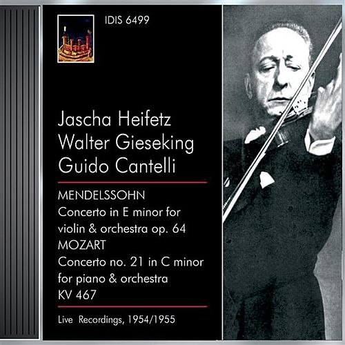 Play & Download Mendelssohn, Felix: Violin Concerto, Op. 64 / Mozart, W.A.: Piano Concerto No. 21 (Heifetz, Gieseking) (1954, 1955) by Various Artists | Napster