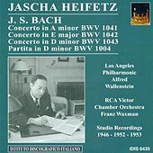 Bach, J.S.: Violin Music - Bwv 1004, 1041, 1043 (Heifetz) (1946, 1952, 1953) by Various Artists