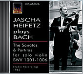 Play & Download Bach, J.S.: Violin Sonatas Nos 1-3 / Violin Partitas Nos. 1-3 (Heifetz) (1935, 1952) by Jascha Heifetz | Napster