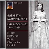 Play & Download Opera Arias (Soprano): Schwarzkopf, Elisabeth - Mozart, W.A. / Beethoven, L. Van / Verdi, G. / Charpentier, G. / Puccini, G. (1946-1954) by Various Artists | Napster