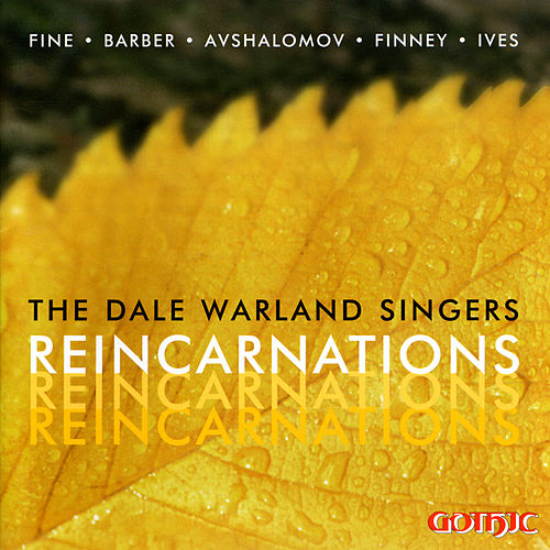 The Dale Warland Singers: Reincarnations by Dale Warland