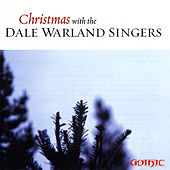 Play & Download Christmas with the Dale Warland Singers by Dale Warland | Napster