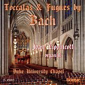 Bach: Toccatas & Fugue by Joan Lippincott
