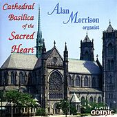 Play & Download Morrison, Alan: Cathedral Basilica of the Sacred Heart by Alan Morrison | Napster