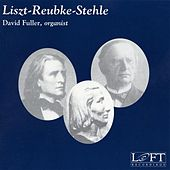 Liszt-Reubke-Stehle by Various Artists