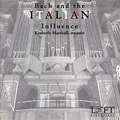 Play & Download Bach and the Italian Influence by Kimberly Marshall | Napster
