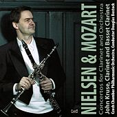 Nielsen: Clarinet Concerto, Op. 57 - Mozart: Clarinet Conceto, K. 622 by Various Artists