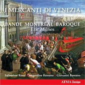 Play & Download Mercanti di Venezia by Eric Milnes | Napster