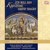 Play & Download Ich will den kreuzstab gerne tragen by Various Artists | Napster