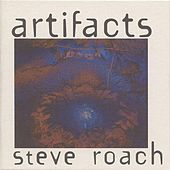 Play & Download Artifacts by Steve Roach | Napster