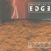 Play & Download World's Edge by Steve Roach | Napster