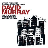 Murray, David: Live at the Lower Manhattan Ocean Club by Various Artists