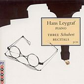 Play & Download Leygraf, Hans: 3 Schubert Recitals by Hans Leygraf | Napster