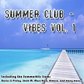 Summer Club Vibes Vol 1 by Various Artists