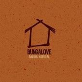 Play & Download Samba Natural by Bungalove | Napster