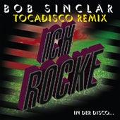 Play & Download Ich rocke by Bob Sinclar | Napster