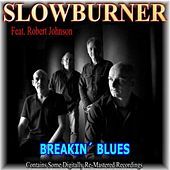 Play & Download Breakin' Blues (feat. Robert Johnson) by Various Artists | Napster