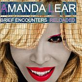 Play & Download Brief Encounters Reloaded (feat. Deadstar) by Amanda Lear | Napster