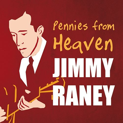 Play & Download Pennies from Heaven by Jimmy Raney | Napster