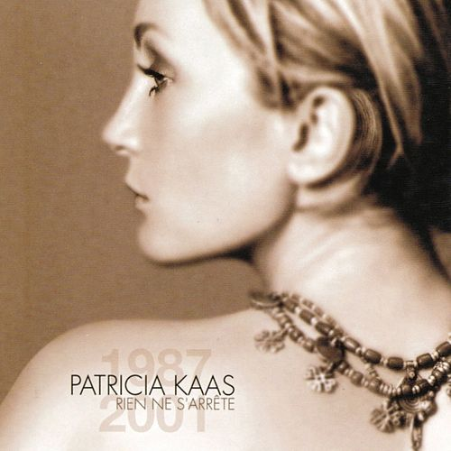 Play & Download Rien ne s'arrête (1987 - 2001) by Patricia Kaas | Napster