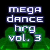 Play & Download Mega Dance Hrg Vol.3 by Various Artists | Napster