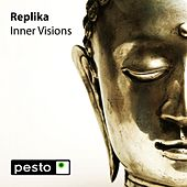 Play & Download Inner Visions by Replika | Napster