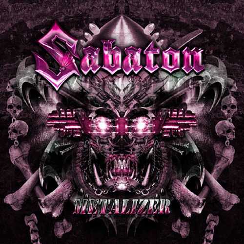 Play & Download Metalizer (Re-Armed) by Sabaton | Napster