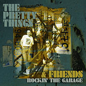 Play & Download Rockin' The Garage by The Pretty Things | Napster