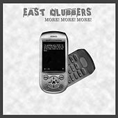 Play & Download More, More, More! by East Clubbers | Napster