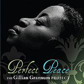 Play & Download Perfect Peace by The Gillian Grannum Project | Napster