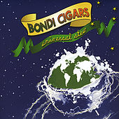 Play & Download Universal Stew by Bondi Cigars | Napster