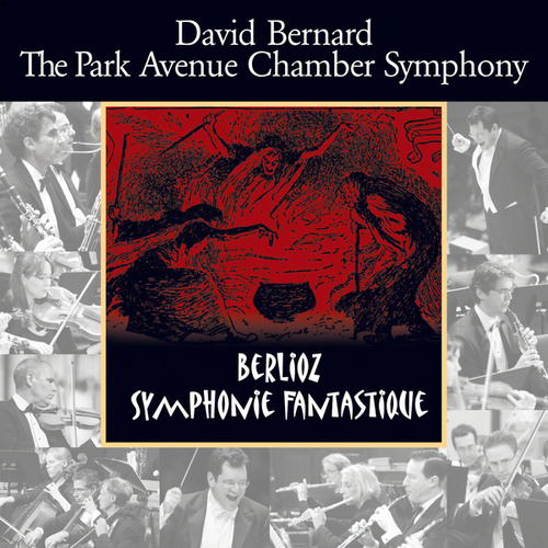 Play & Download Berlioz: Symphonie Fantastique by David Bernard | Napster