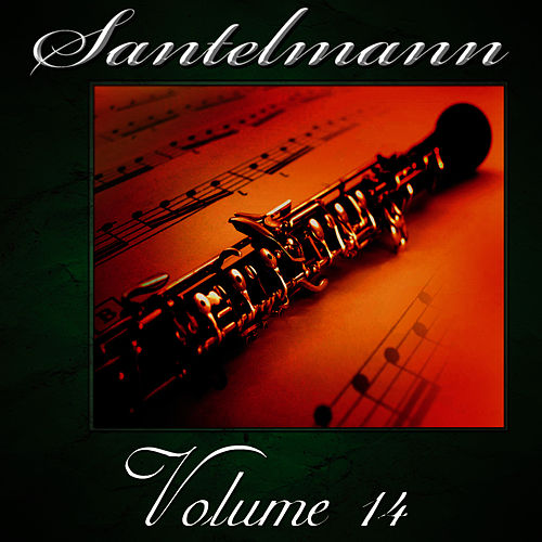 Santelmann, Vol. 14 of The Robert Hoe Collection by Us Marine Band