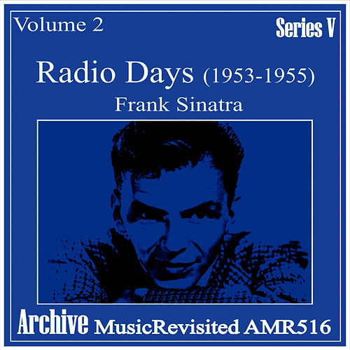 Play & Download Radio Days, Vol. 2 by Frank Sinatra | Napster