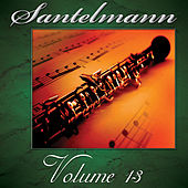 Play & Download Santelmann, Vol. 13 of The Robert Hoe Collection by Us Marine Band | Napster