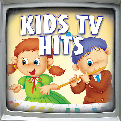 Play & Download Kid's TV Hits by Various Artists | Napster
