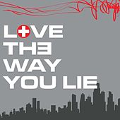Play & Download Love The Way You Lie by The Starlite Singers | Napster