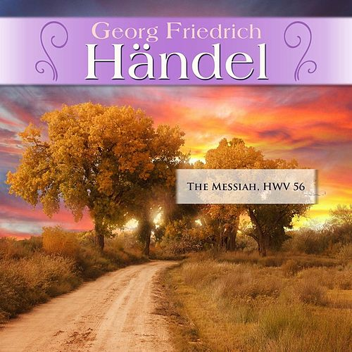 Georg Friedrich Händel: The Messiah, HWV 56 by London Philharmonic Orchestra