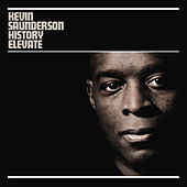 Play & Download History Elevate Remixed by Kevin Saunderson | Napster