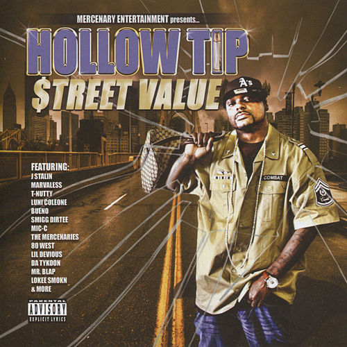 Street Value by Hollow Tip
