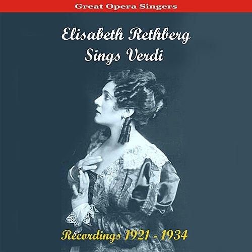 Play & Download Great Opera Singers /  Elisabeth Rethberg Sings Verdi / Recordings 1921 - 1934 by Elisabeth Rethberg | Napster