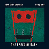 Play & Download The Speed Of Dark by John Wolf Brennan | Napster
