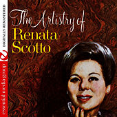 Play & Download The Artistry Of Renata Scotto (Digitally Remastered) by Renata Scotto | Napster