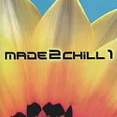 Made2chill 1 von Various Artists